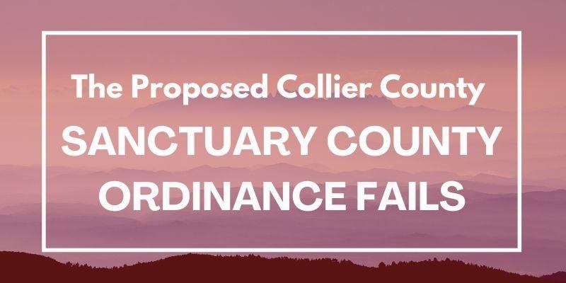 Collier County Sanctuary County ordinance fails
