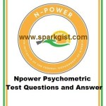 Npower Psychometric Assessment Test Questions and Answer for Batch A & Batch B Beneficiaries 2020/2021