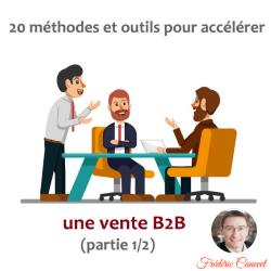 20 méthodes et outils pour accélérer une vente B2B