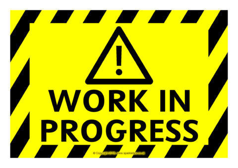 Work in Progress  Under Construction Warning Signs