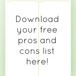Refocus your mind with this free pros and cons list