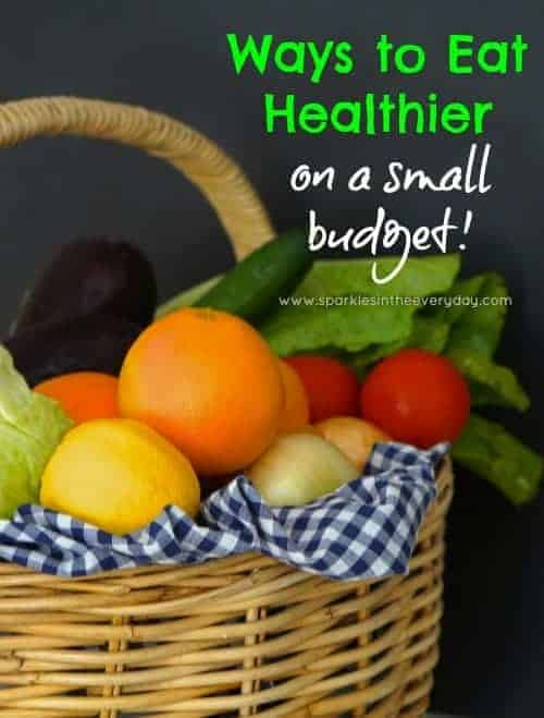 How to Eat Healthier on a small budget
