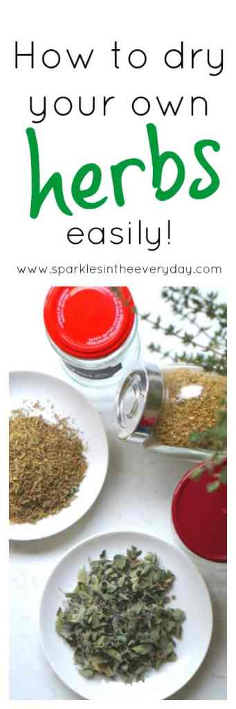 How to dry your own fresh herbs at home, easily!!
