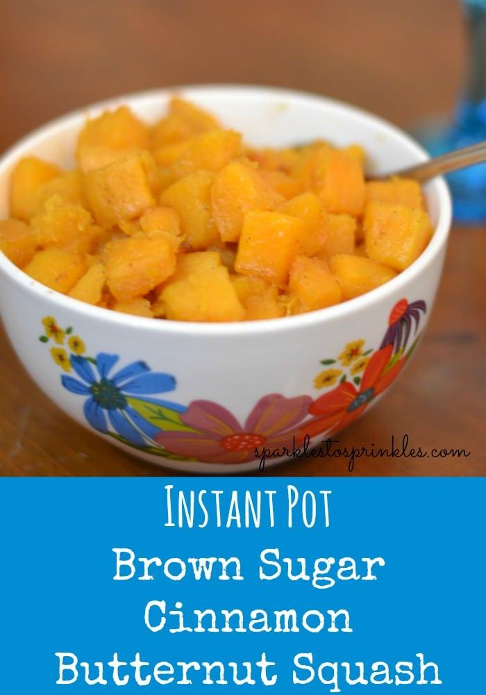 Instant Pot Brown Sugar Cinnamon Butternut Squash