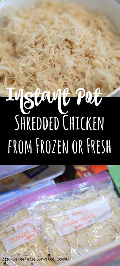 Instant Pot Shredded Chicken From Frozen or Fresh
