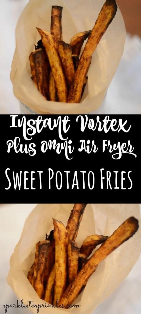Instant Vortex Plus Air Fryer Sweet Potato Fries