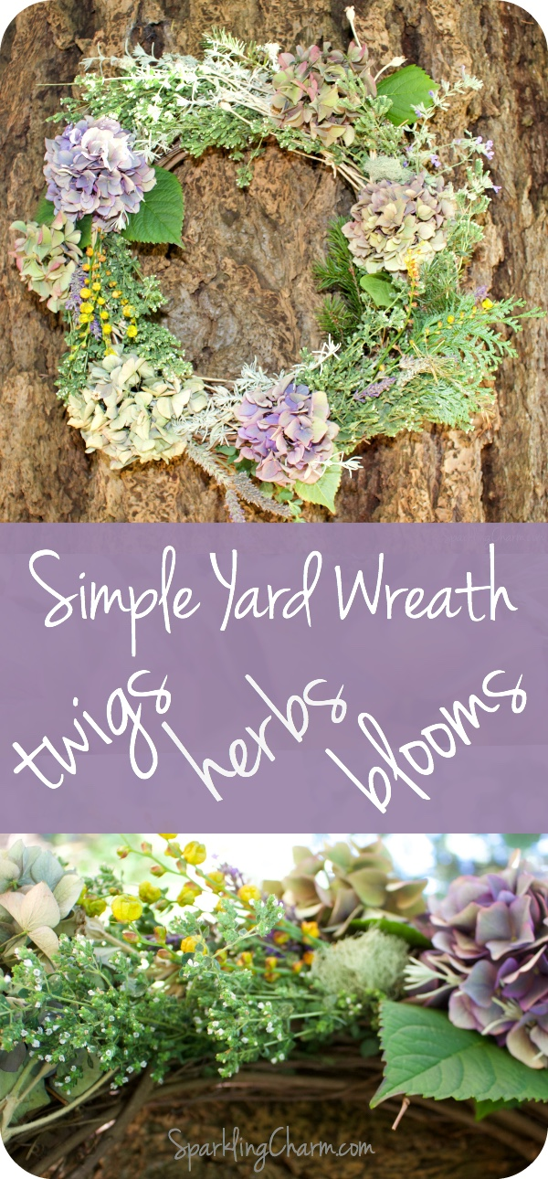 Simple Yard Wreath: Twigs, Herbs, and Blooms