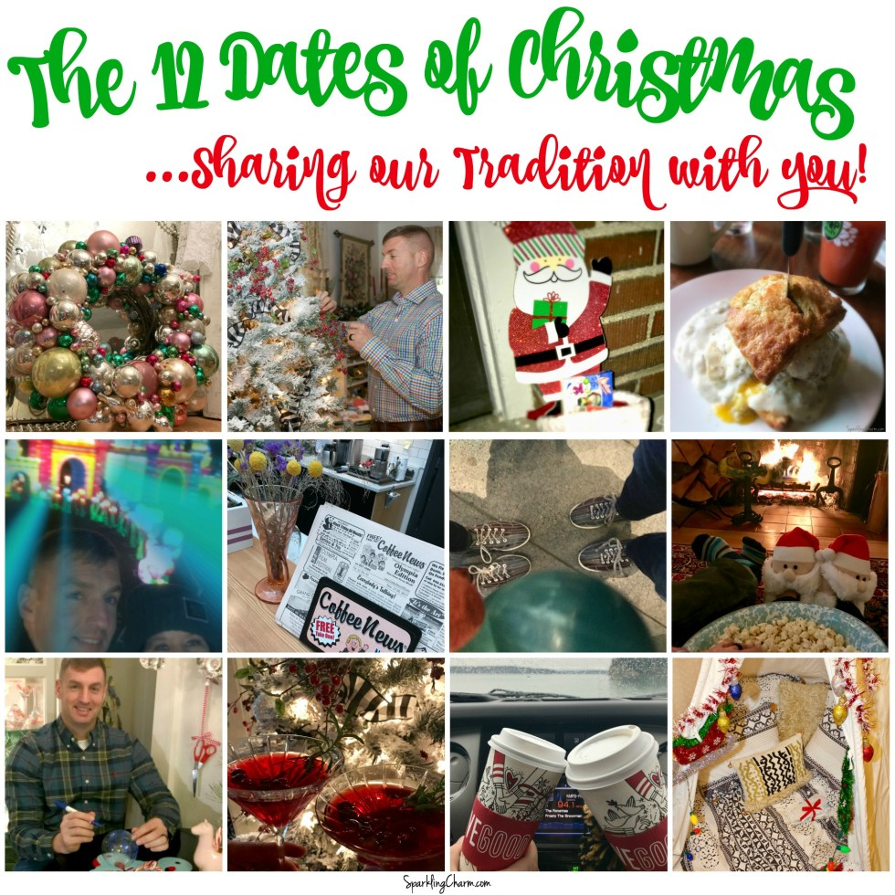 The 12 Dates of Christmas, Sharing Our Tradition with You