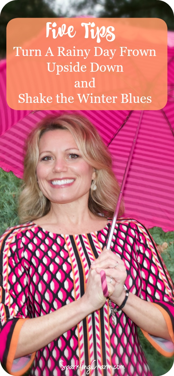Sparkle Tips: Hey There Cold Winter Weather and Rain, Let's Dance! 5 Tips to Turn Rainy Day Frown Upside Down and Shake the Winter Blues