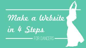 Make a Website in 4 Steps for Dancers