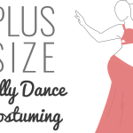Plus Size Belly Dance Costuming Guide
