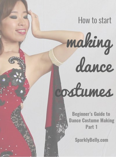 How to start making dance costumes beginners guide to dance want to make more costuming bits yourself belly dance costume making 101 solutioingenieria Gallery