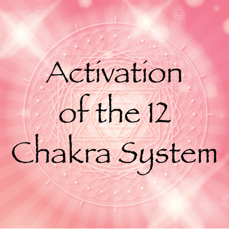Upgrade To The 12 Chakra System