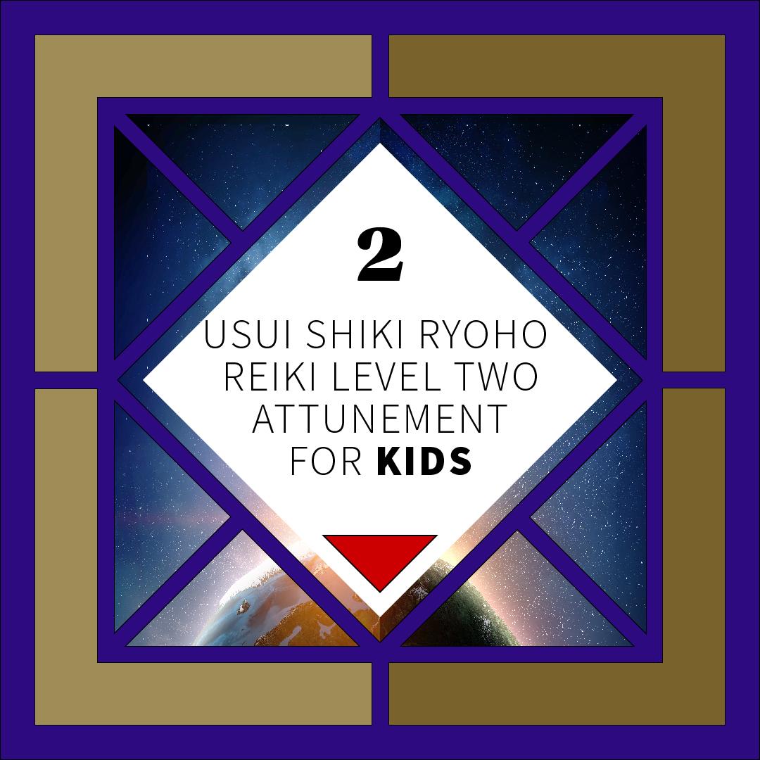 Kids Reiki Attunement Level 2