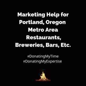 Marketing Help for Portland, Oregon Metro Area Restaurants, Breweries, Bars, Etc. Steven Shomler Spark to Bonfire