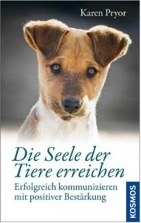 https://i0.wp.com/www.spass-mit-hund.de/wp-content/uploads/cover-pryor-die-seele-der-tiere-erreichen-200x316.jpg