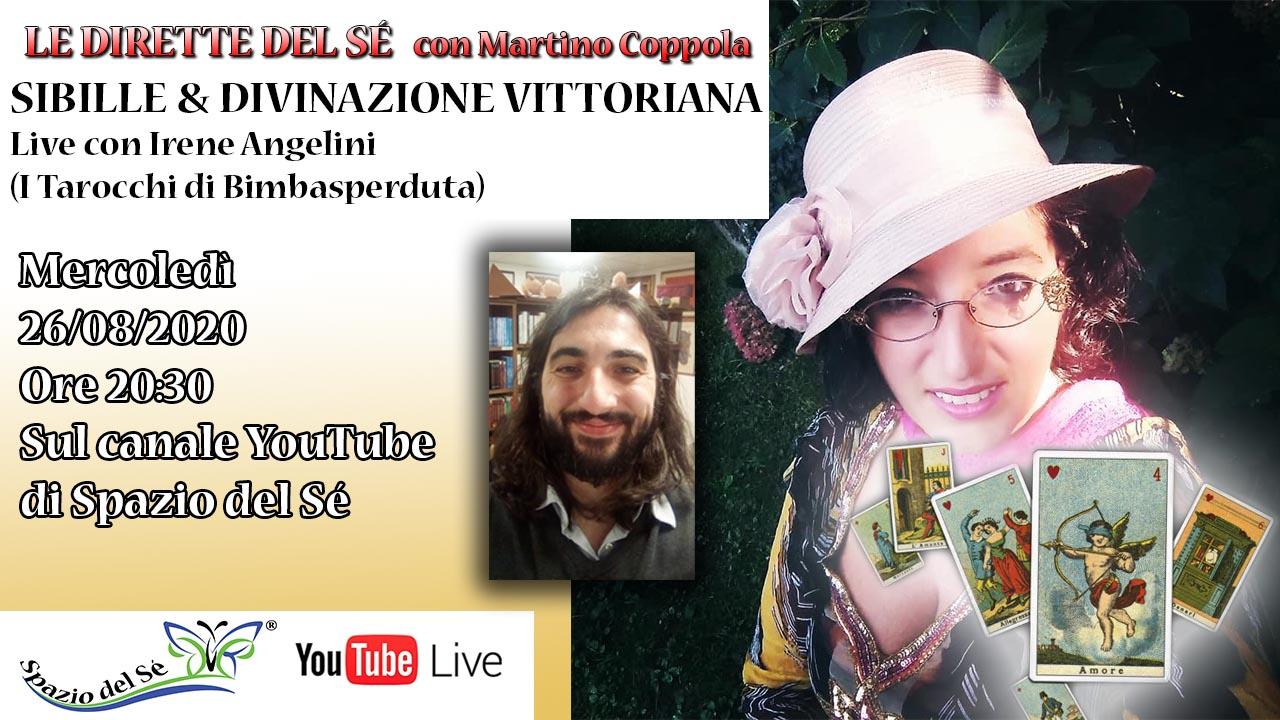 26/08/2020 – Sibille & Divinazione Vittoriana – Dirette del Sé