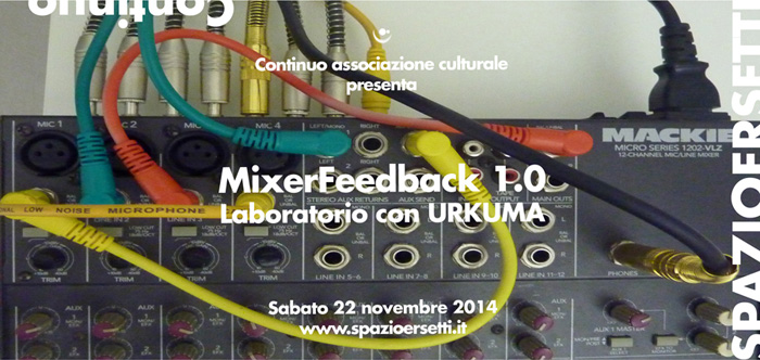 Mixer Feedback - workshop