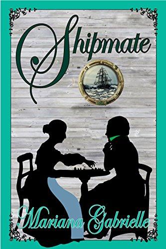 Shipmate: A Royal Regard Prequel Novella (The Sailing Home Series Book 3)