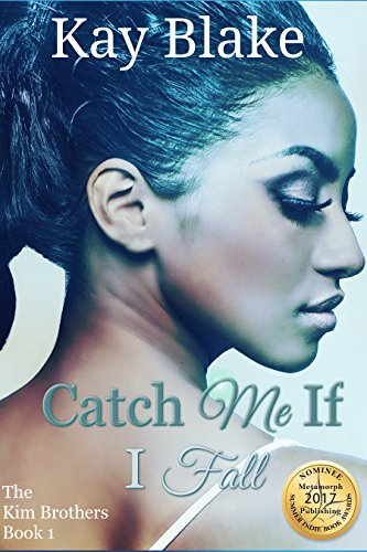 Catch Me If I Fall (The Kim Brothers Book 1)