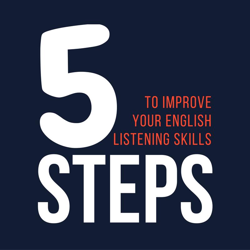 5-Steps to Improve your English Listening Skills - Speak English