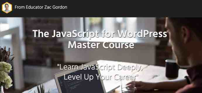 The JavaScript for WordPress Master Course