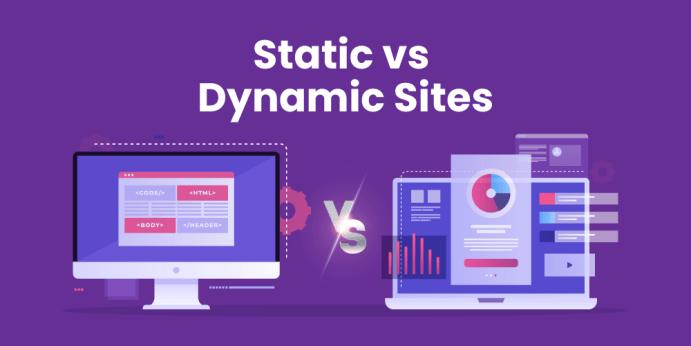 Static vs Dynamic Sites