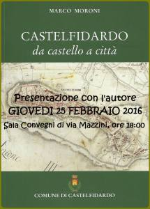 """Castelfidardo da castello a città"" a cura di  Marco Moroni"