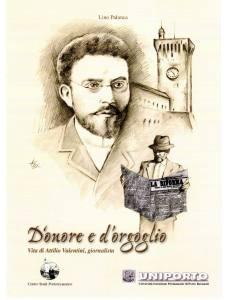 Biografia di Attilio Valentini di Lino Palanca