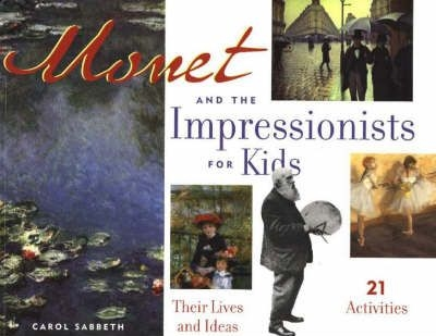 Monet and the Impressionists for Kids. Monet-inspired art projects for kids. Featured by Special Learning House. www.speciallearninghouse.com.jpg