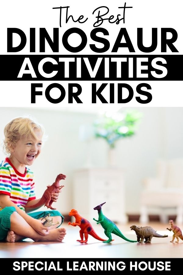 The Best Dinosaur Activities for Kids