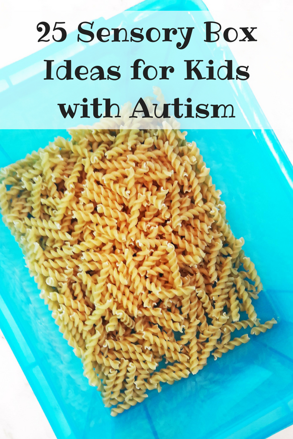25 Sensory Box Ideas for Kids with Autism