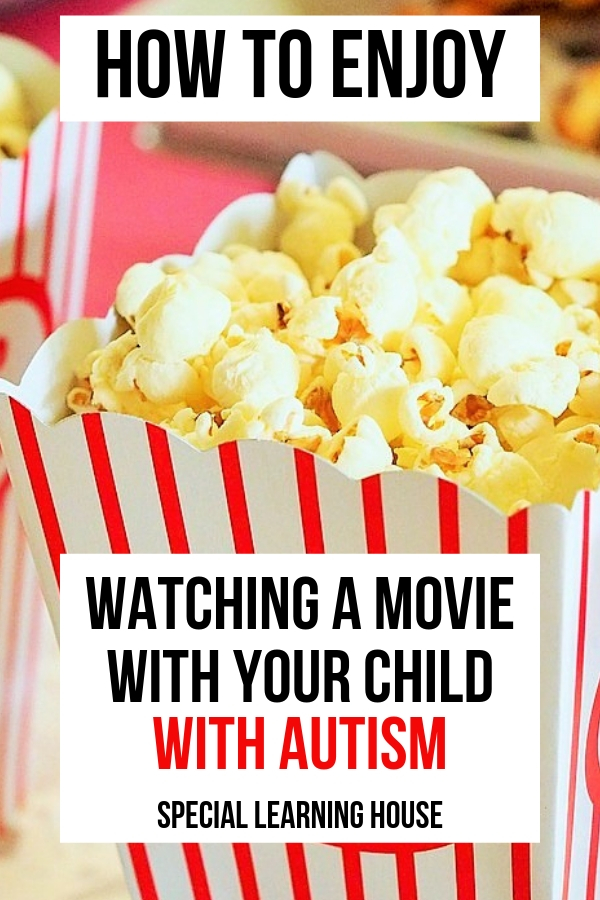 Watching a movie with your child with autism