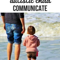 8 Ways to help your nonverbal autistic child communicate