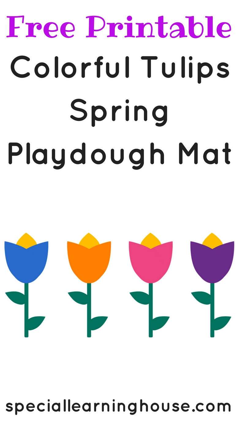 Free Printable Colorful Tulips Spring Playdough Mat #autism #autismawareness #spd #adhd #playdough. speciallearninghouse.com
