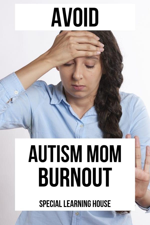 Avoid Autism Mom Burnout