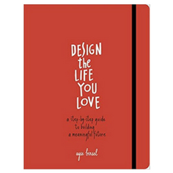 Design the Life You Love Self-Help Book