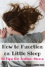 How to feel awake after little sleep : 14 tips for autism moms