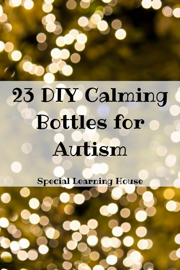 23 DIY Calming Bottles for Autism - Special Learning House