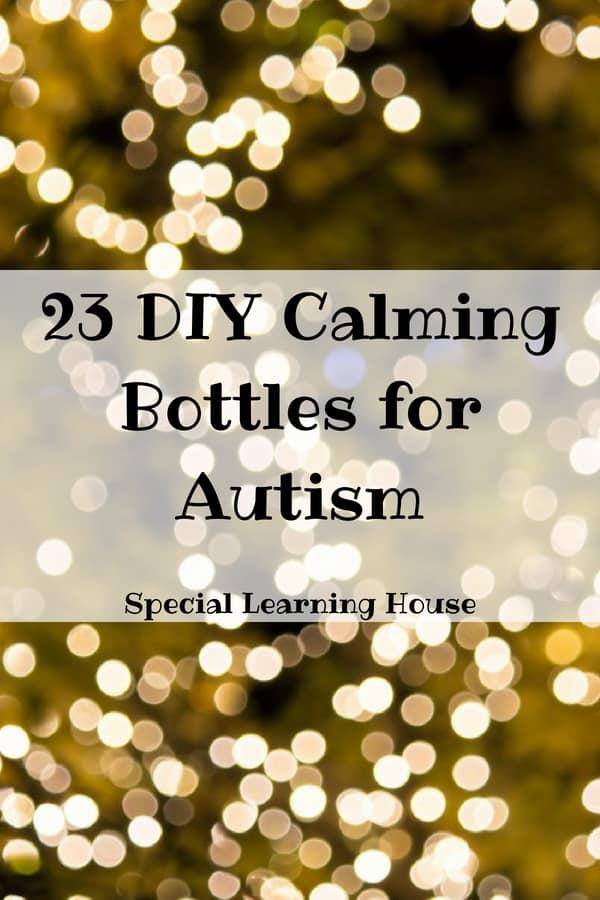 23 DIY Calming Bottles for Autism
