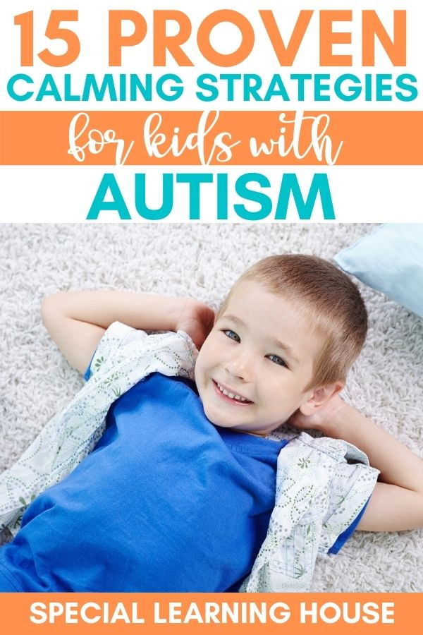 15 calming strategies for kids with autism