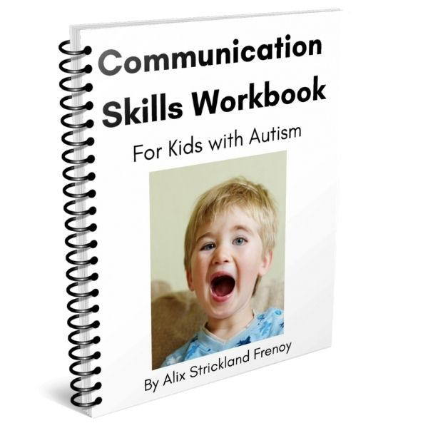 Communication Skills Workbook for Kids with Autism - a white workbook with a kid screaming on the cover