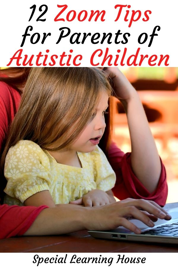 12 zoom tips for parents of children with autism