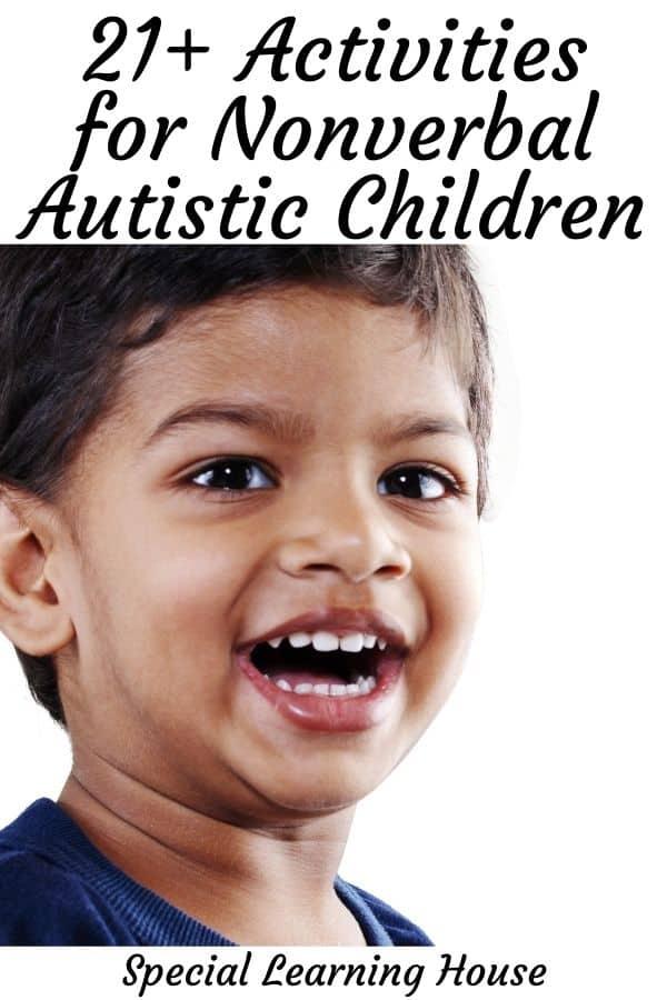 21+ Activities for Nonverbal Autistic Children