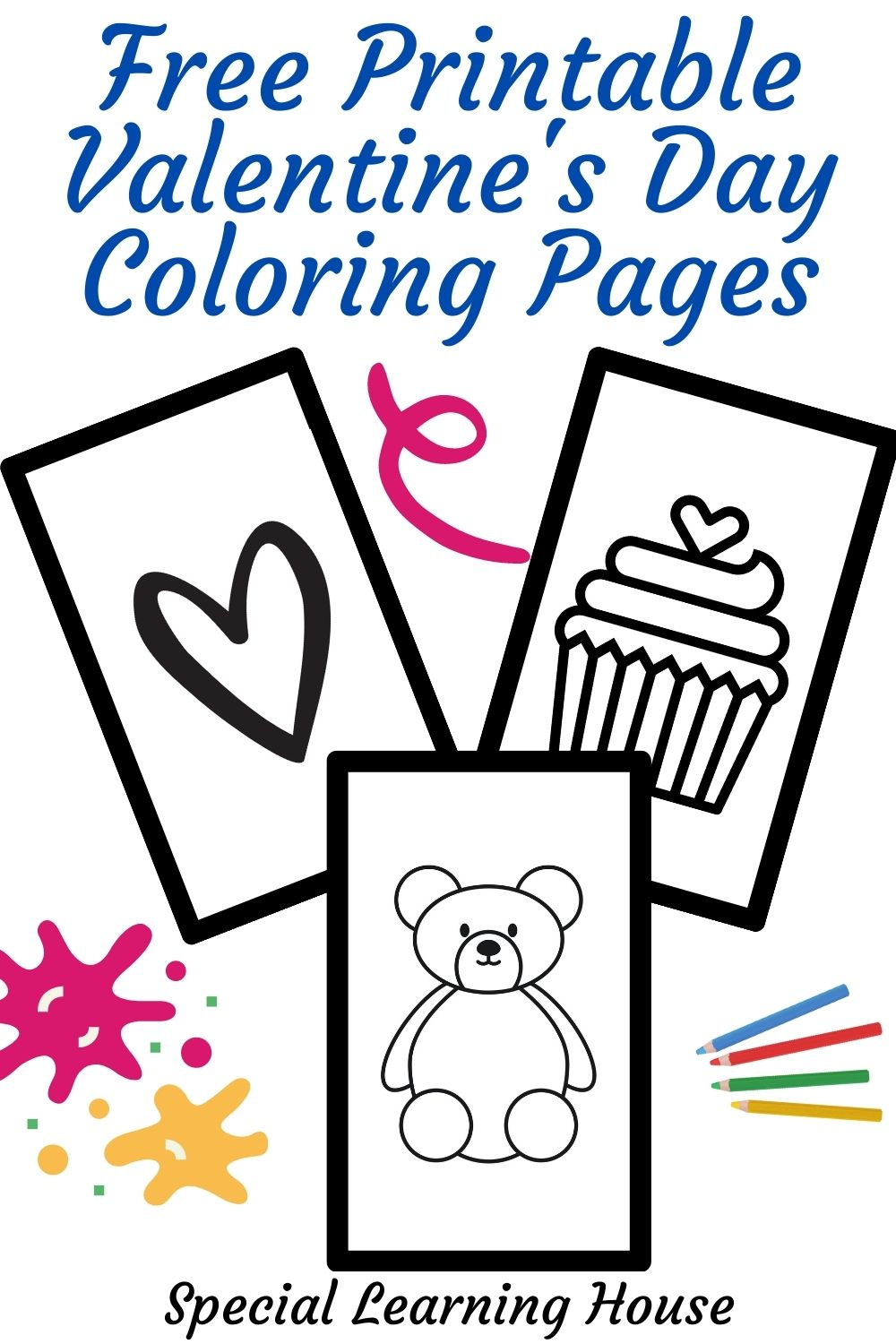 Free Printable Valentine's Day Coloring Pages - Special Learning House