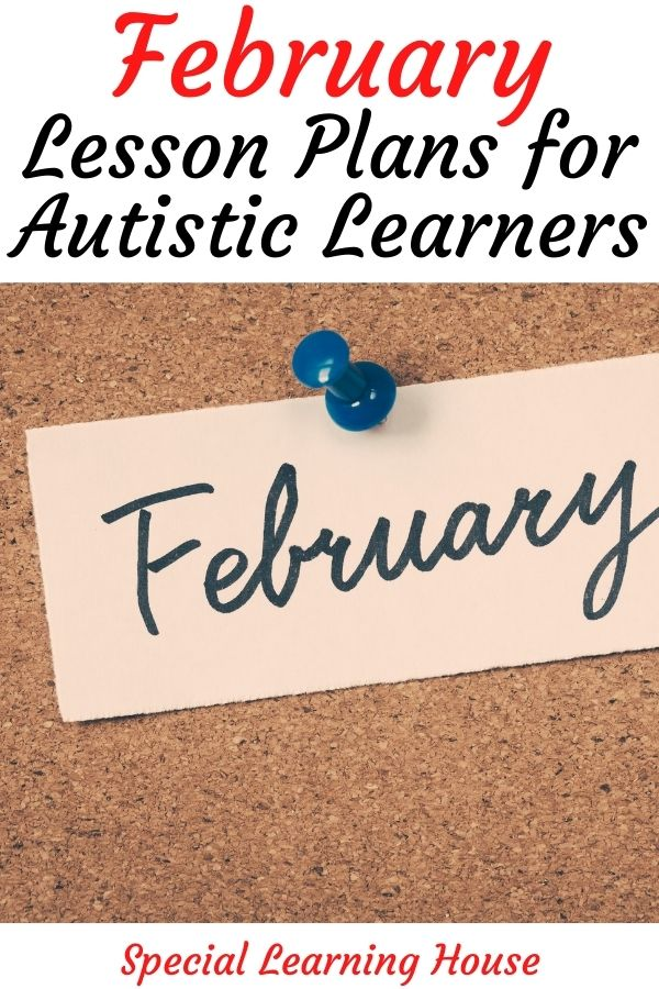 February Lesson Plans for Autistic Learners