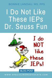 I Do Not Like These IEPs Dr. Seuss