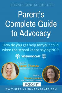 Parents Complete Guide to Advocacy Podcast