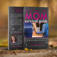 Special Ed Mom Survival Guide