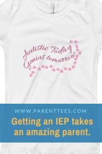 Autistic Today, Genius Tomorrow t-shirt